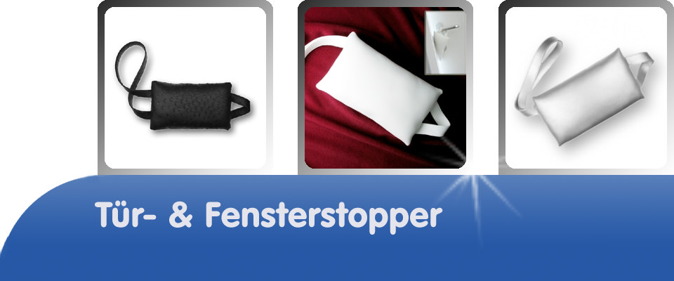 Türstopper - Fensterstopper